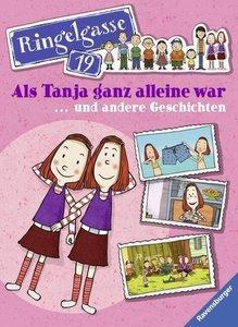 Als Tanja ganz allein war und andere Geschichten