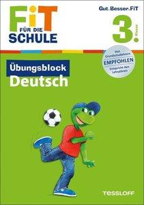 Fit für die Schule: Übungsblock Deutsch. 3. Klasse