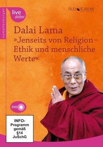 Jenseits von Religion - Ethik und menschliche Werte