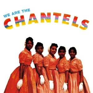 We Are The Chantels