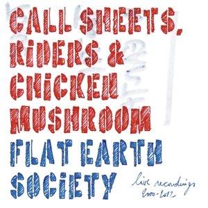 Call Sheets,Riders & Chicken Mushroom