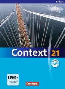 Context 21. Schülerbuch mit CD-ROM. Sachsen