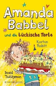 Amanda Babbel und die tückische Torte