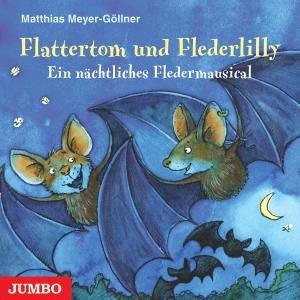 Flattertom Und Flederlilly-Ein Nächtliches Flede