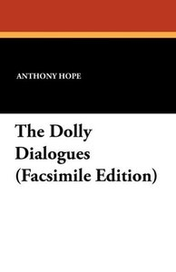 The Dolly Dialogues (Facsimile Edition)