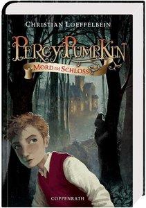 Loeffelbein, C: Percy Pumpkin 1 Mord im Schloss