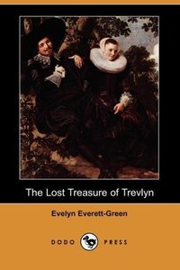 The Lost Treasure of Trevlyn (Dodo Press)