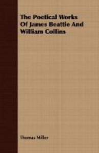 The Poetical Works Of James Beattie And William Collins