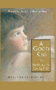 A Good Kiss