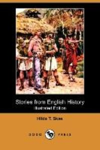 Stories from English History (Illustrated Edition) (Dodo Press)