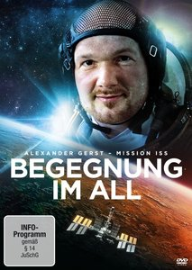 Begegnung im All - Mission ISS