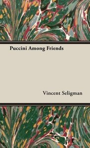 Puccini Among Friends