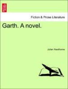 Garth. A novel. Vol. II.