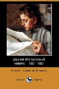 Journal Des Goncourt, Volume I