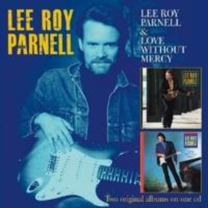 Lee Roy Parnell/Love Without Mercy (2 on 1)