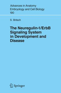 The Neuregulin-I/ErbB Signaling System in Development and Diseas