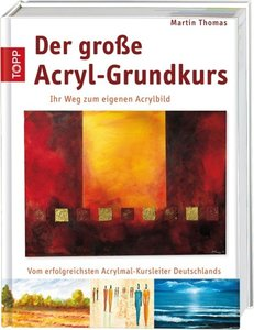 Der große Acryl-Grundkurs