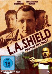 L.A. Shield - Everyone Dies Dirty