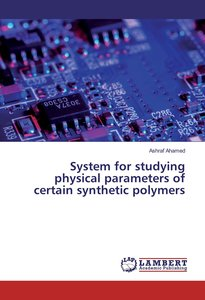 System for studying physical parameters of certain synthetic pol