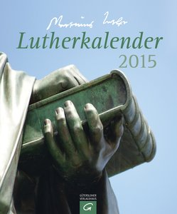 Lutherkalender 2015. Postkartenkalender