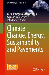 Climate Change, Energy, Sustainability and Pavement