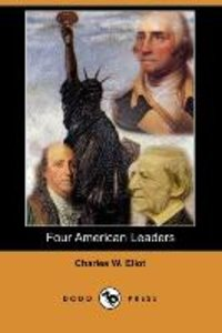 Four American Leaders (Dodo Press)