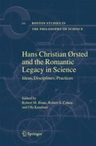 Hans Christian Oersted and the Romantic Legacy in Science