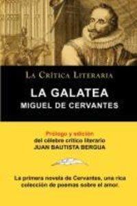 La Galatea de Cervantes, Colección La Crítica Literaria por el c
