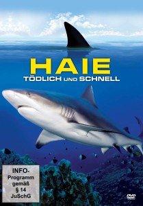 Haie-Tödlich und schnell