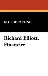 Richard Elliott, Financier