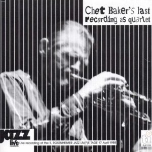 Chet Baker's Last Recording As Quartet
