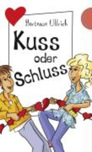 Kuss oder Schluss