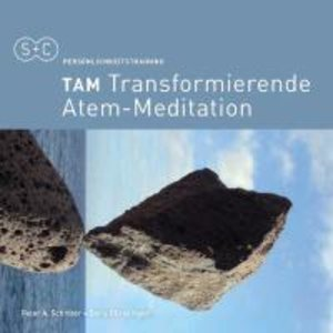 TAM-Transformierende Atem-Meditation