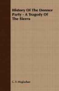 History of the Donner Party - A Tragedy of the Sierra