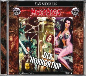 Macabros 6-Der Horrortrip