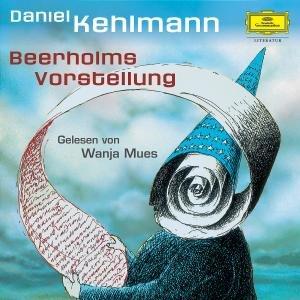 Daniel Kehlmann-Beerholms Vorstellung