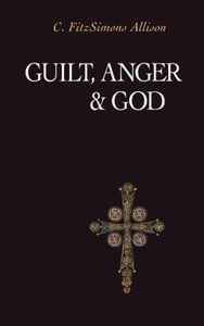 Guilt, Anger, and God