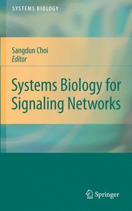 Systems Biology of Signaling Networks
