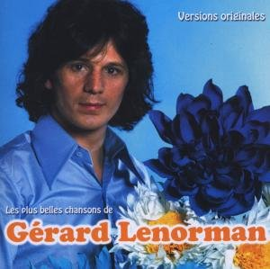 Les Plus Belles Chansons De Gerard Lenorman