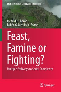 Feast, Famine or Fighting?