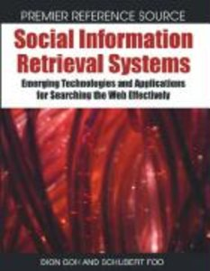Social Information Retrieval Systems: Emerging Technologies and