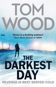 Wood, T: Darkest Day