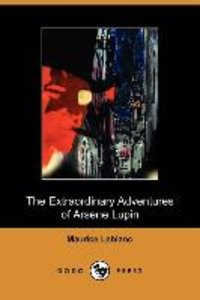 Extraordinary Adventures of Arsene Lupin