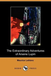 Extraordinary Adventures of Arsene Lupin