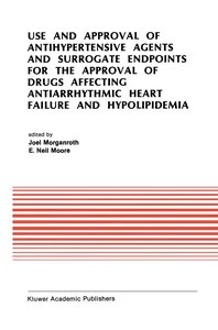 Use and Approval of Antihypertensive Agents and Surrogate Endpoi