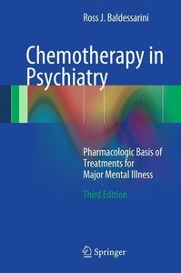 Chemotherapy in Psychiatry: Pharmacologic Basis of Treatments fo