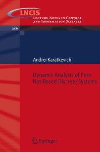 Dynamic Analysis of Petri Net-Based Discrete Systems