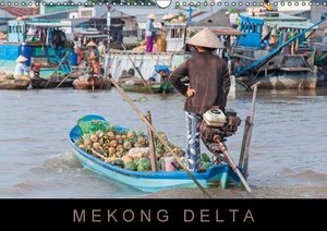 Mekong Delta / UK-Version (Wall Calendar 2015 DIN A3 Landscape)