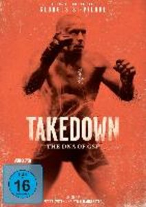 Takedown-The DNA of GSP (Mit UFC Star Georges St