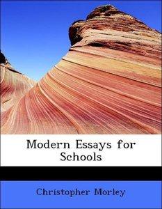 Modern Essays for Schools